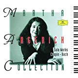 Martha Argerich Collection: Chopin, Bach: Solo Works
