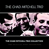 Chad Mitchell Trio Collection