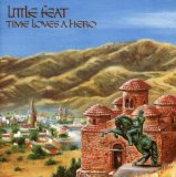 Little Feat - Time Loves A Hero}