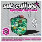 Sub Culture Electronic Clubtunes Vol. 1