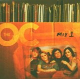 O.c. California: Music From the Oc. Mix 1