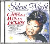Silent Night. Gospel Christmas With Mahalia Jackson