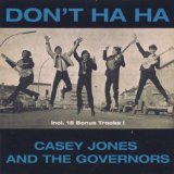 Casey & the Governors Jones - Don't Ha Ha