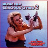 Music For Gracious Living 2