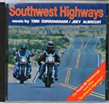 Southwest Highways Soundtrack
