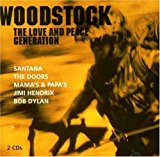 Woodstock - the Love and Peace Generation