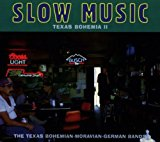 Slow Music-texas Bohemia 2