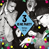 3 Is Ne Party (v.i.p.edition)