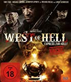 West Of Hell - Express Zur Hölle - Uncut [blu-ray]