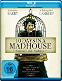 10 Days In A Madhouse - Undercover In der Psychiatrie (blu-ray)