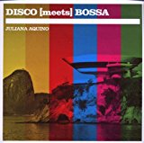 Disco Meets Bossa (limited Digipak Edition)