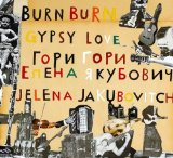 Burn Burn Gypsy Love