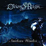 Orions Reign - Nuclear Winter [deluxe Edition +5]