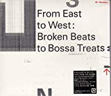 Broken Beats To Bossa Treats