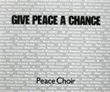 Give Peace A Chance (1991)