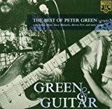 Green & Guitar / the Best Of 1977-81