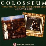 Valentyne Suite / Those Who Are About To die Salute You