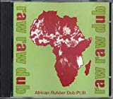 African Rubber Dub Pt.iii