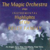 Magic Orchestra Plays the Kelly Family