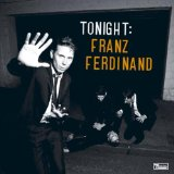 Tonight:franz Ferdinand; Blood