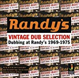 Vintage Dub Selection - Dubbing At Randy's 1969 - 1975