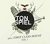 Tonspiel Pres. First Class House Vol.1
