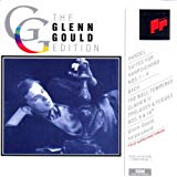 the Glenn Gould Edition: Händel / Bach