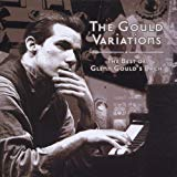 the Gould Variations (the Best Of Glenn Gould's Bach)