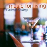 Music For Living / Cocktail Feelings