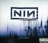 Nine Inch Nails - With Teeth}