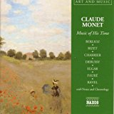 Claude Monet - Music Of His Time
