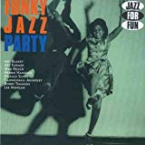 Jazz For Fun  Funky Jazz Party