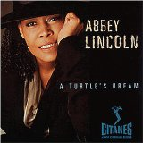 Abbey Lincoln - A Turtle's Dream}