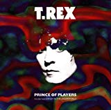 T.rex - Prince Of Players