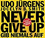 Never Give Up - Gib' Niemals Auf [maxi-cd]