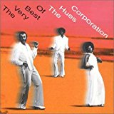 the Very Best Of the Hues Corporation [uk-import]