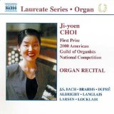 Laureate Series - Ji-yoen Choi (first Prize 2000 American Guild Of Organists National Competition)