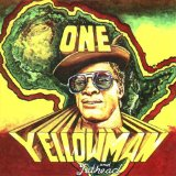 One Yellowman & Fathead
