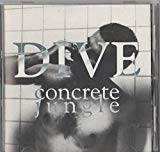Dive Concrete Jungle 1993