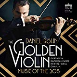 Röhn, Daniel - the Golden Violin - Music Of the 20s