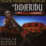 Teach Yourself the Didgeridoo