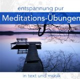 Entspannung Pur:meditations-ubungen In Text &musik